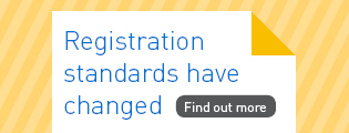 Registration standards have changed. Find out more.