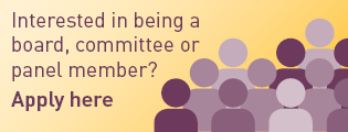 Interested in being a board, committee or panel member? Apply here