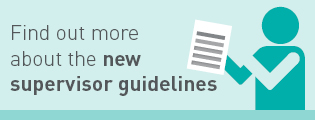 Find out more about the new supervisor guidelines